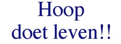 HOOP DOET LEVEN !